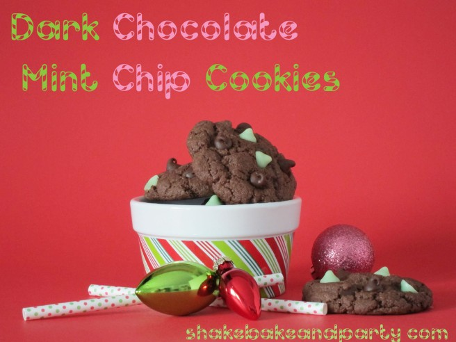 Dark Chocolate Mint Chip Cookies | Shake Bake and Party