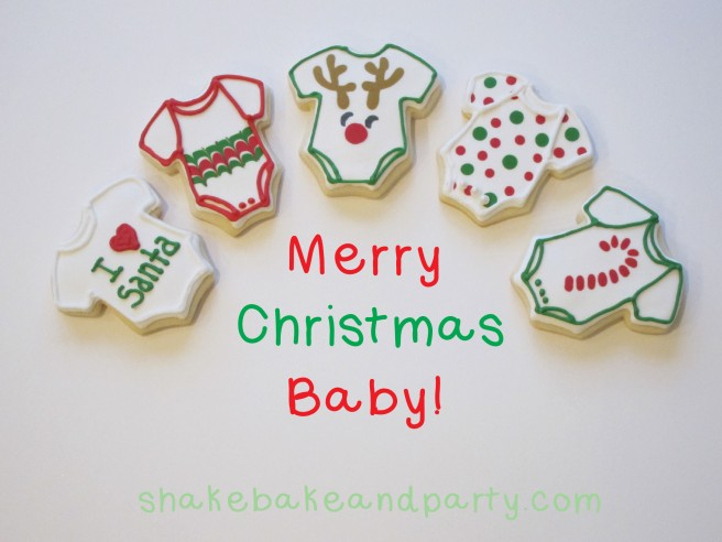 Baby's First Christmas Cookies | Shake Bake and Party